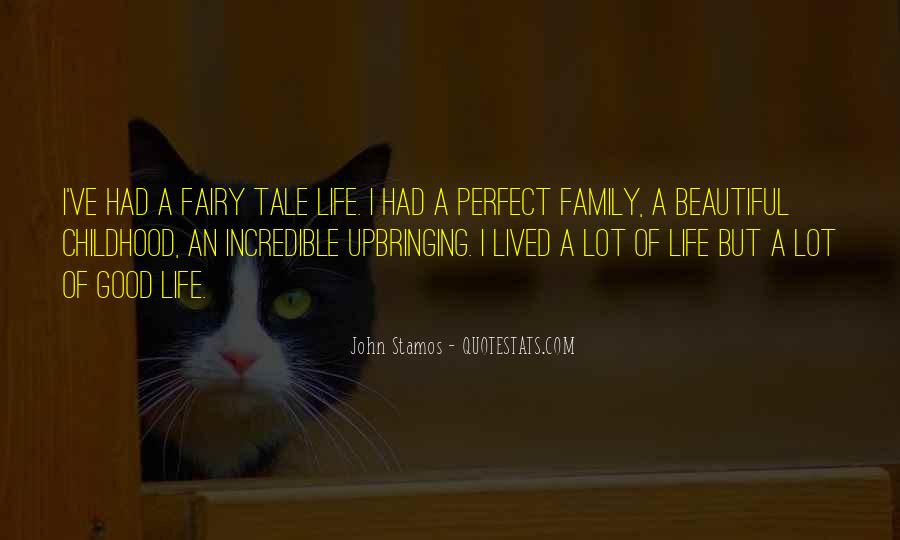 Quotes About Perfect Life #101459