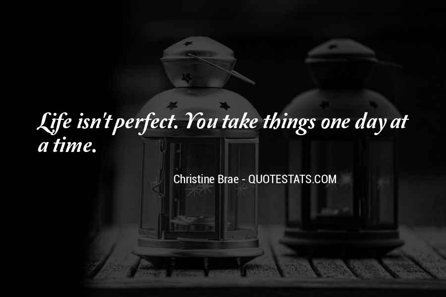 Quotes About Perfect Life #13368