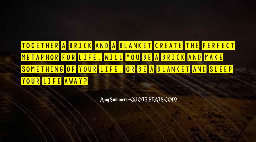 Quotes About Perfect Life #1891