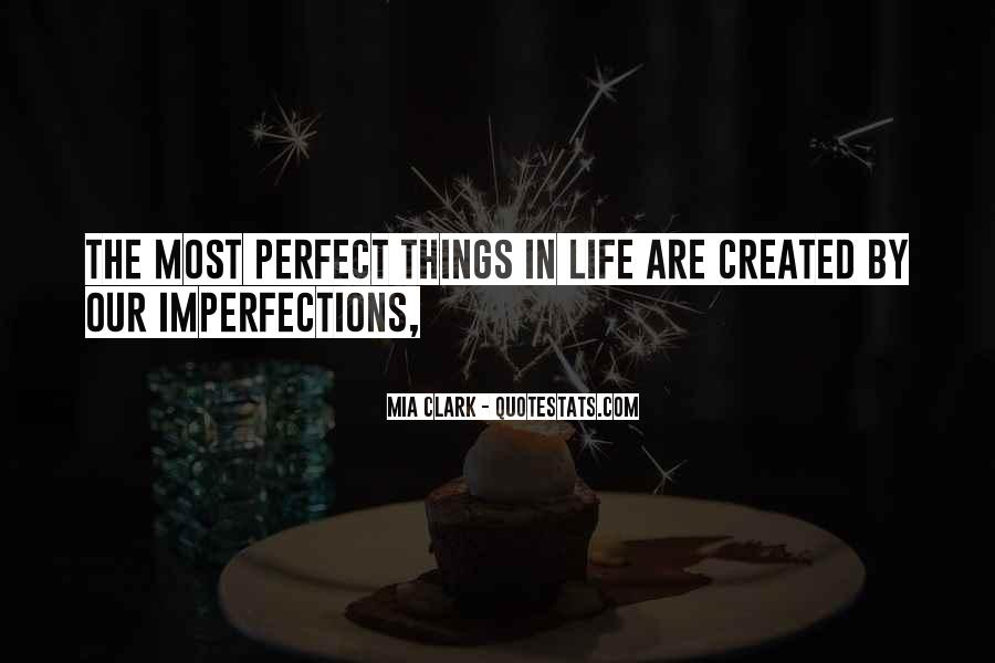 Quotes About Perfect Life #21764