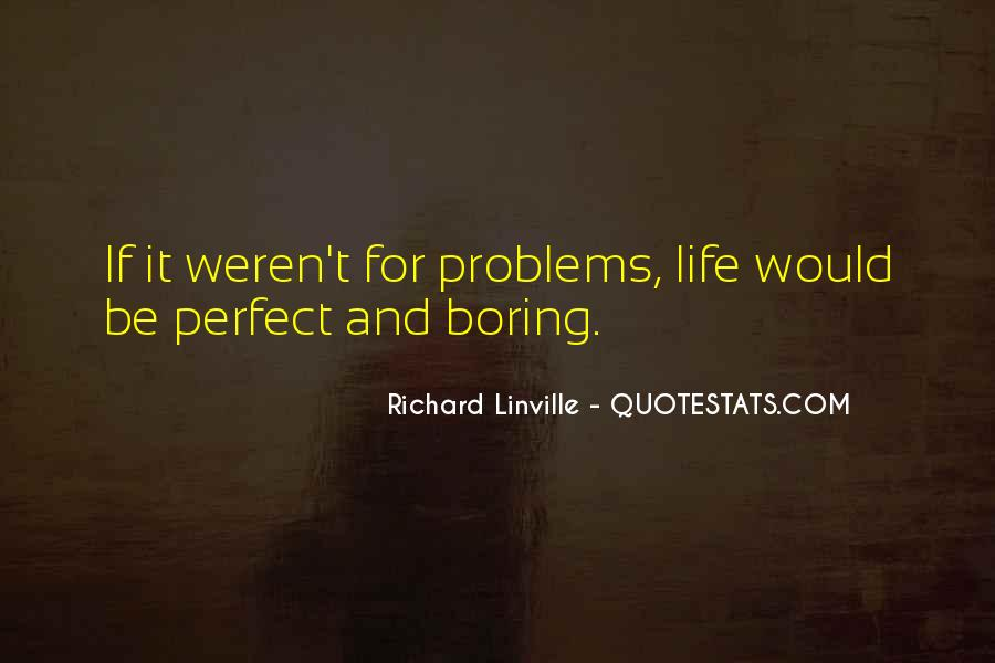 Quotes About Perfect Life #64049