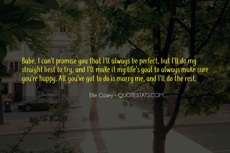 Quotes About Perfect Life #77403