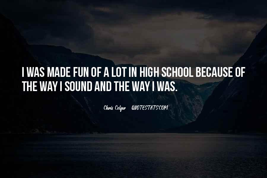 Top 46 Quotes About Having Fun In School: Famous Quotes ...