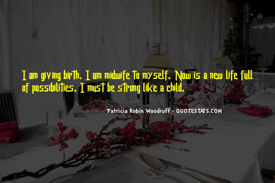 Quotes About New Life Birth #1381361