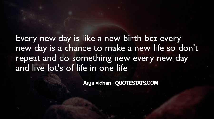 Quotes About New Life Birth #1575956