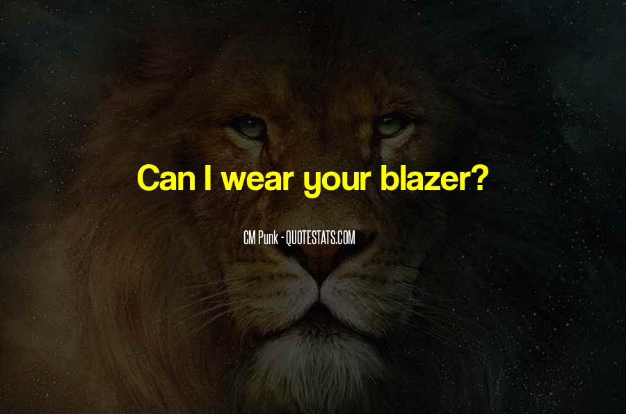 Quotes About Blazers #111312