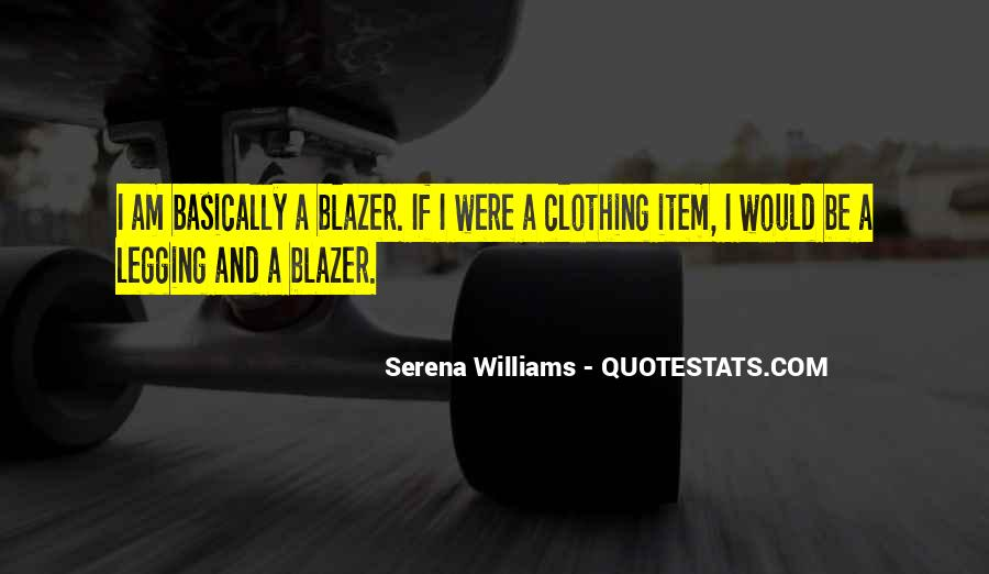 Quotes About Blazers #333308