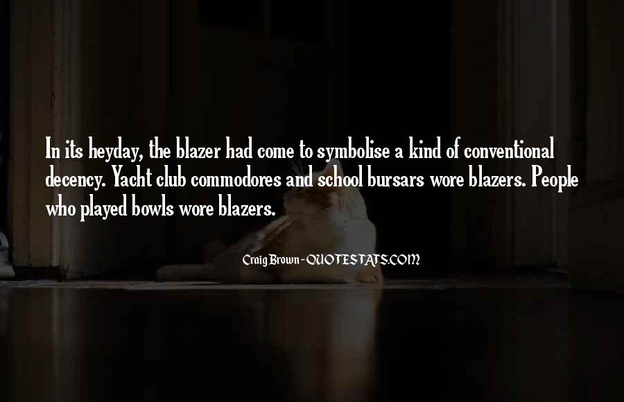 Quotes About Blazers #714505