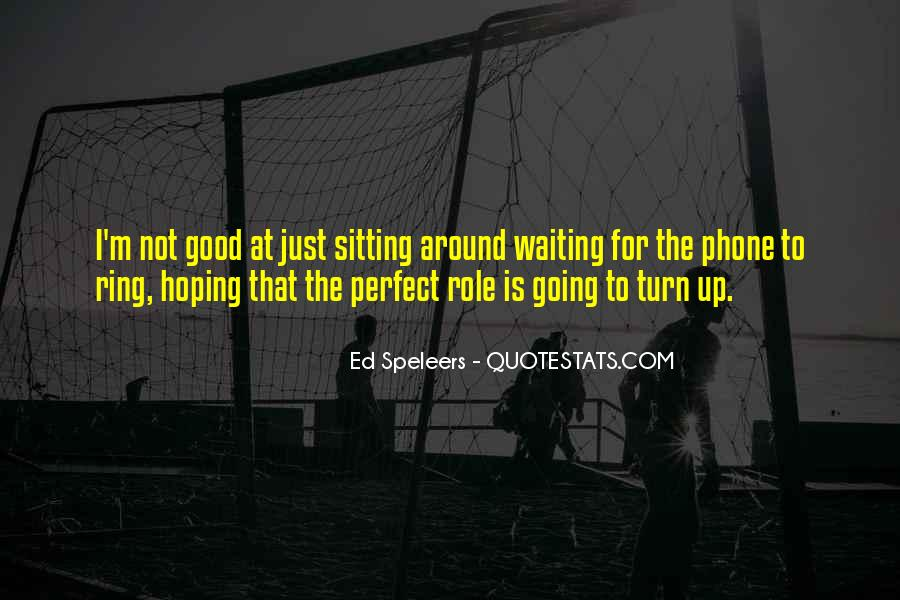 Quotes About Waiting For Your Turn #1127856