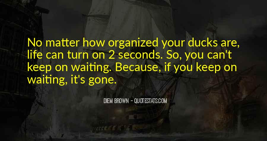 Quotes About Waiting For Your Turn #119486