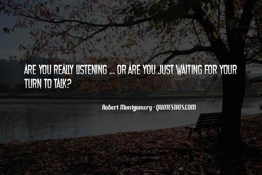 Quotes About Waiting For Your Turn #1408093