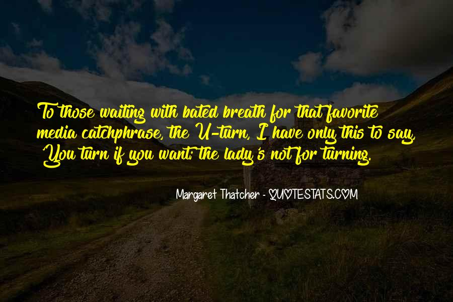 Quotes About Waiting For Your Turn #1438162