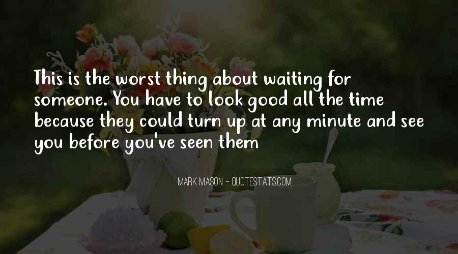 Quotes About Waiting For Your Turn #1531055