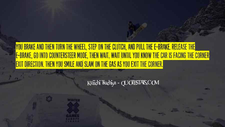 Quotes About Waiting For Your Turn #1734312