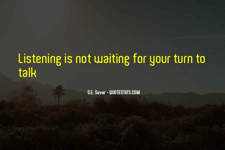 Quotes About Waiting For Your Turn #1799090