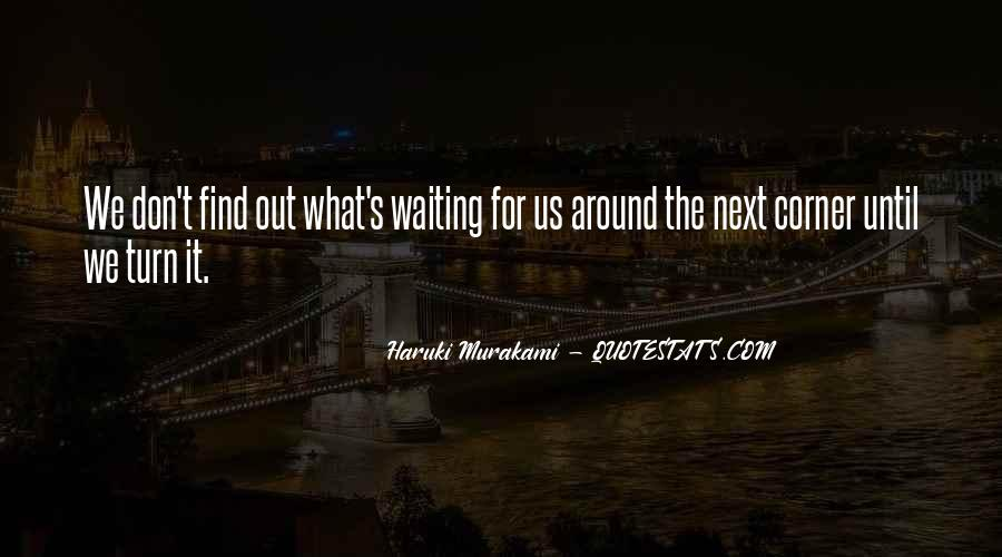 Quotes About Waiting For Your Turn #531061