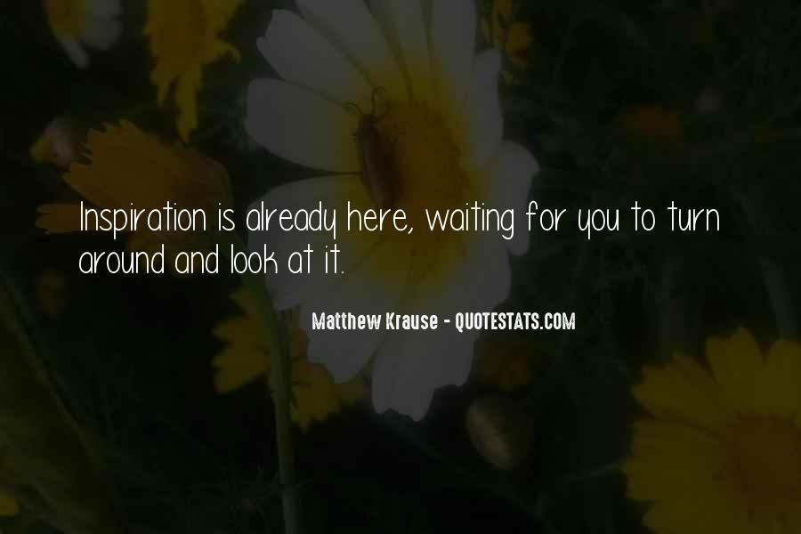 Quotes About Waiting For Your Turn #73509