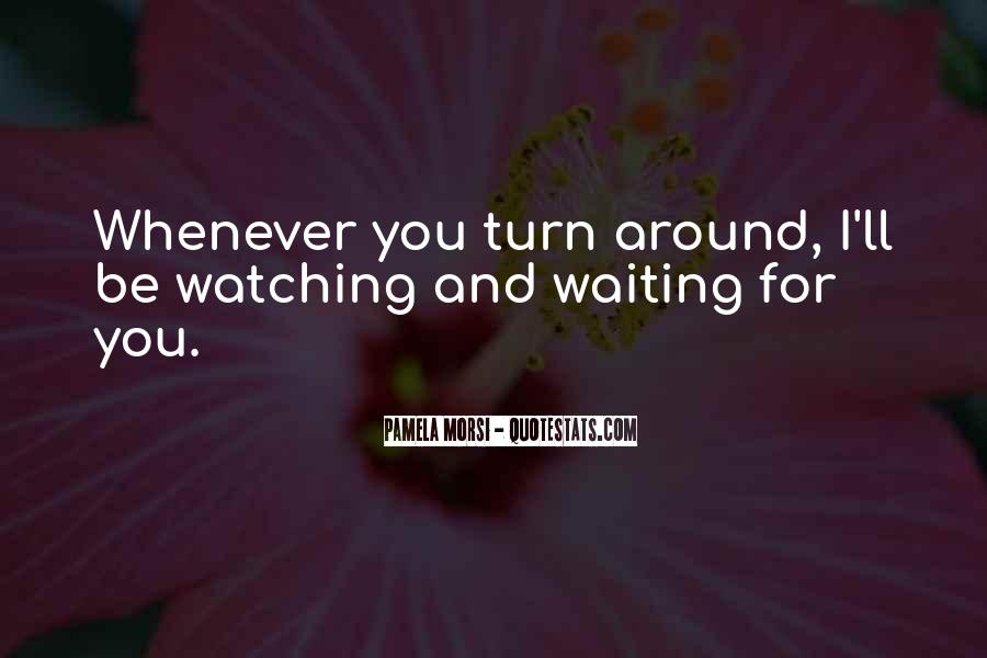 Quotes About Waiting For Your Turn #737297