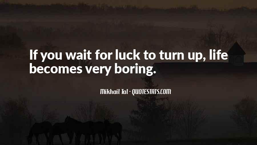 Quotes About Waiting For Your Turn #769591