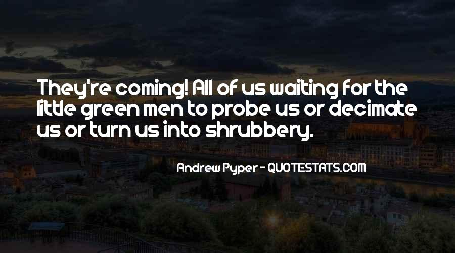 Quotes About Waiting For Your Turn #805717