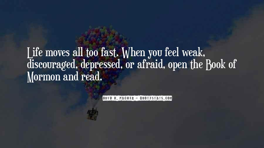Quotes About Moving Too Fast In Life #1621853