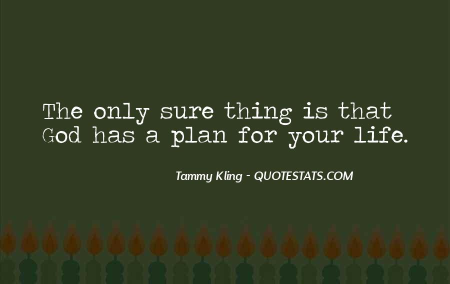 Quotes About God Having A Plan For Your Life #234064