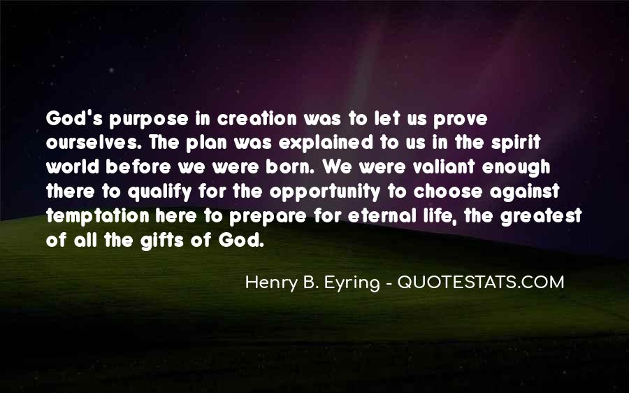 Quotes About God Having A Plan For Your Life #269014
