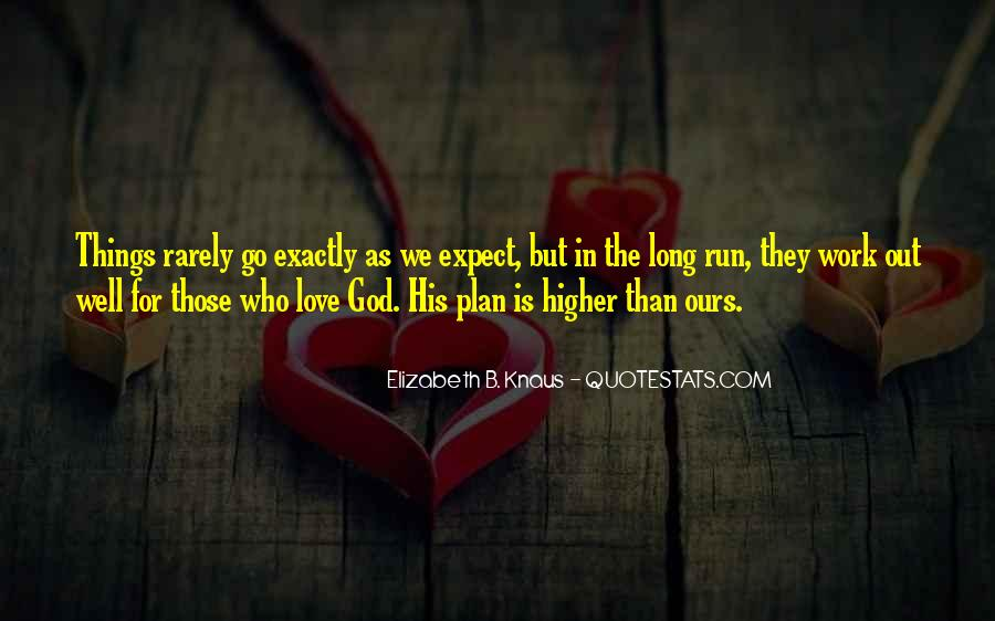 Quotes About God Having A Plan For Your Life #271205