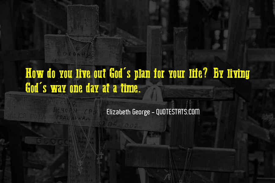 Quotes About God Having A Plan For Your Life #291179