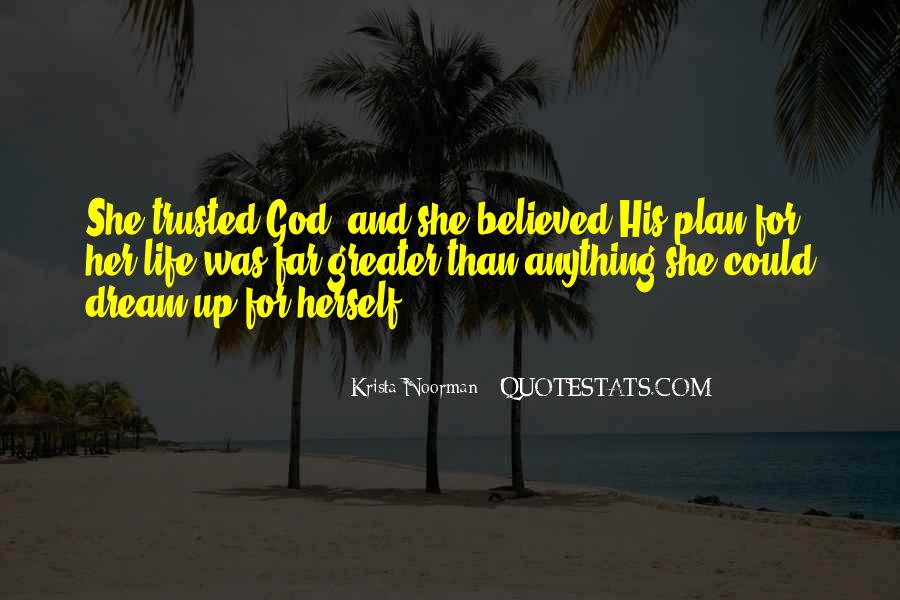 Quotes About God Having A Plan For Your Life #99931