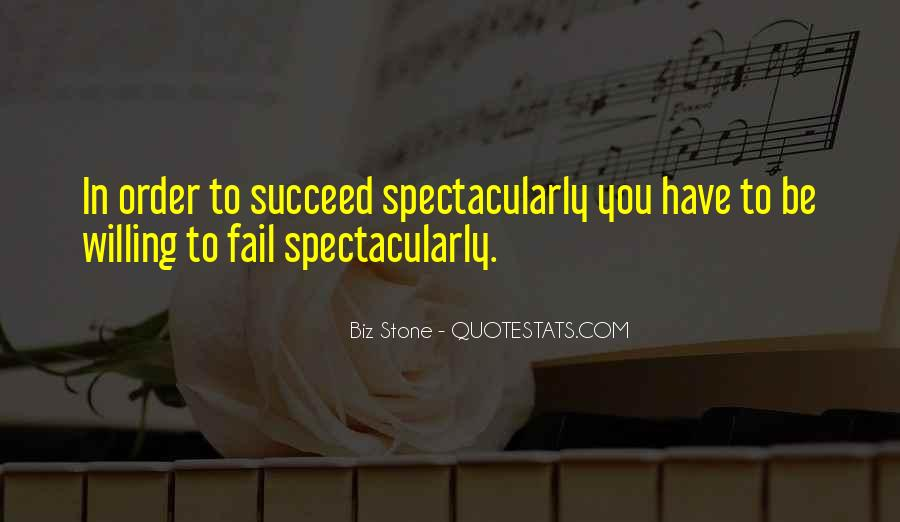 Quotes About Failing In Order To Succeed #1831327