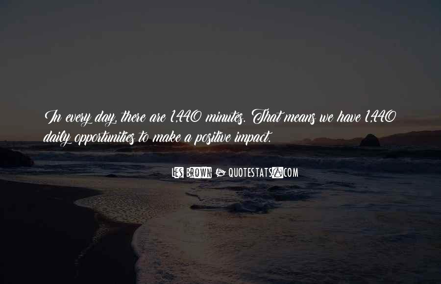 Quotes About Positive Impact On Others #124068