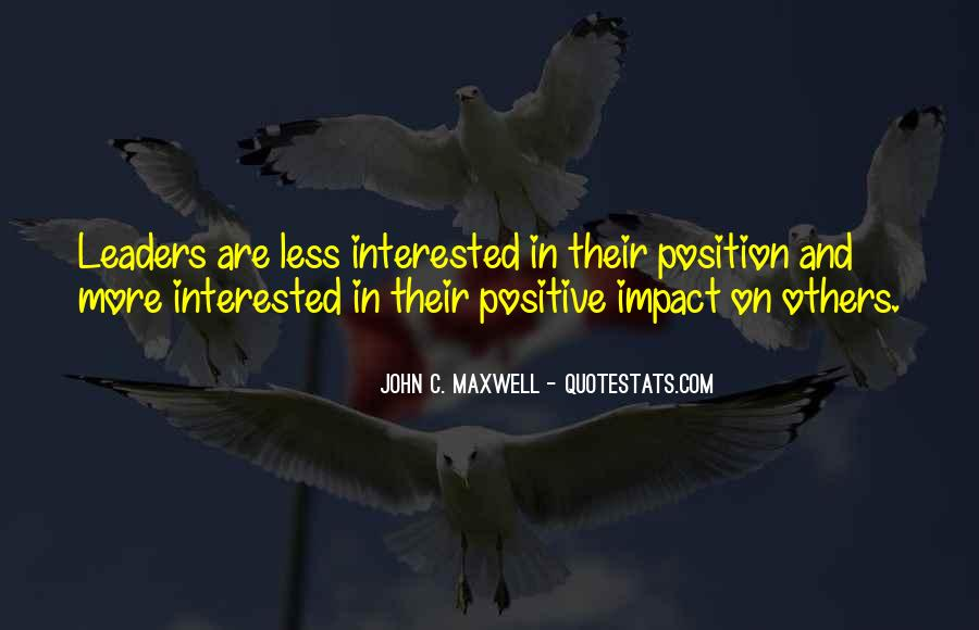Quotes About Positive Impact On Others #1258581