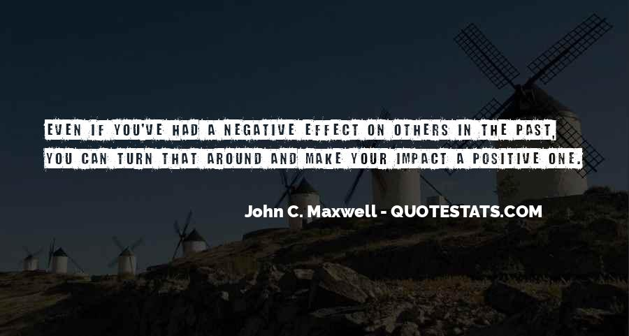 Quotes About Positive Impact On Others #1457466