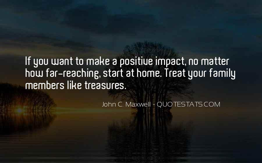 Quotes About Positive Impact On Others #242132