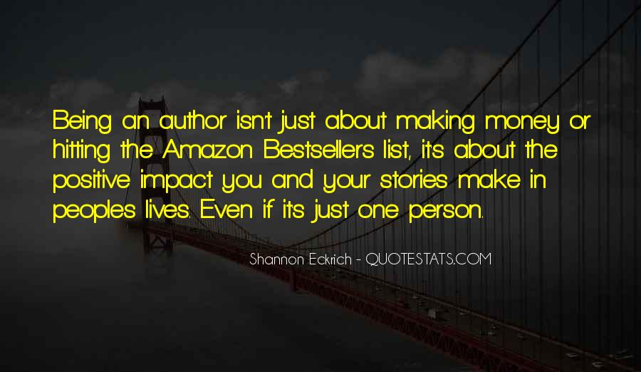 Quotes About Positive Impact On Others #590629