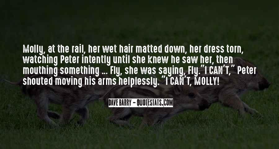 Quotes About Wet Hair #1081512