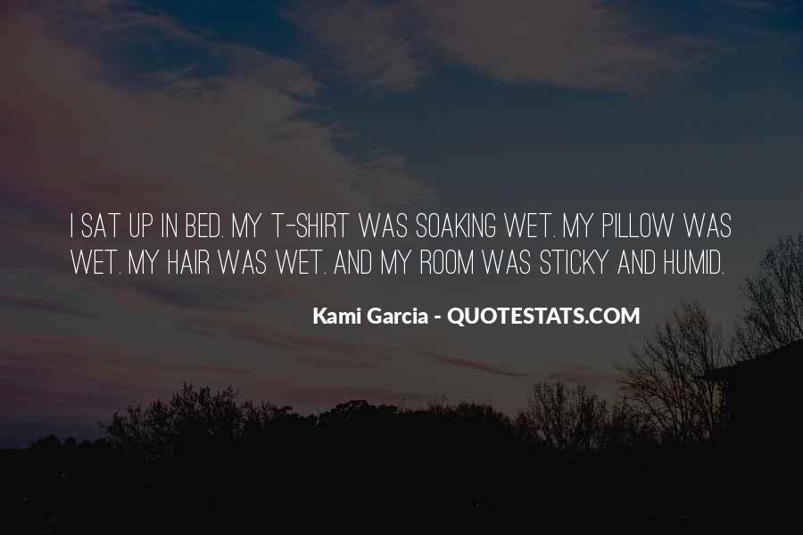 Quotes About Wet Hair #722652