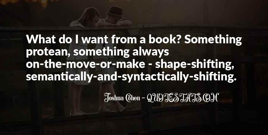 Quotes About Shape Shifting #353228