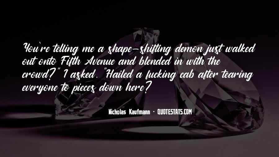 Quotes About Shape Shifting #566360