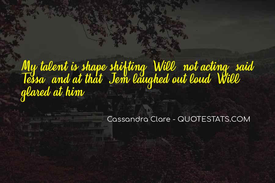 Quotes About Shape Shifting #612657