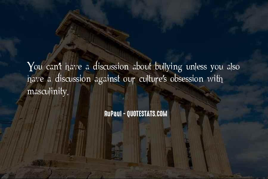 Quotes About Against Bullying #1492206