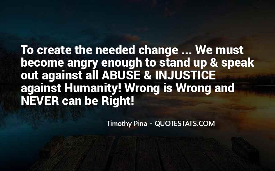 Quotes About Against Bullying #203044