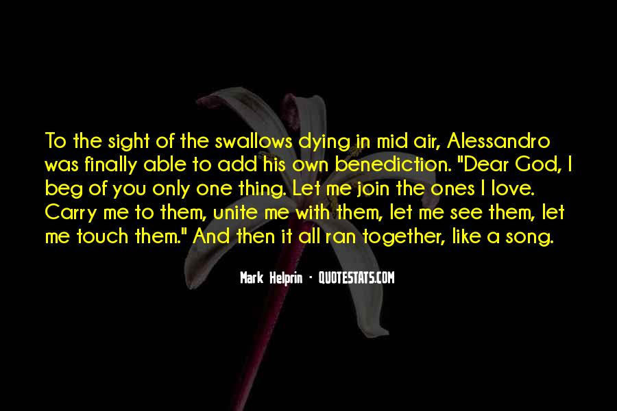 Quotes About The One You Love Dying #11227