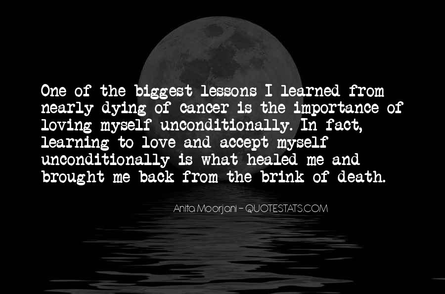 Quotes About The One You Love Dying #189266
