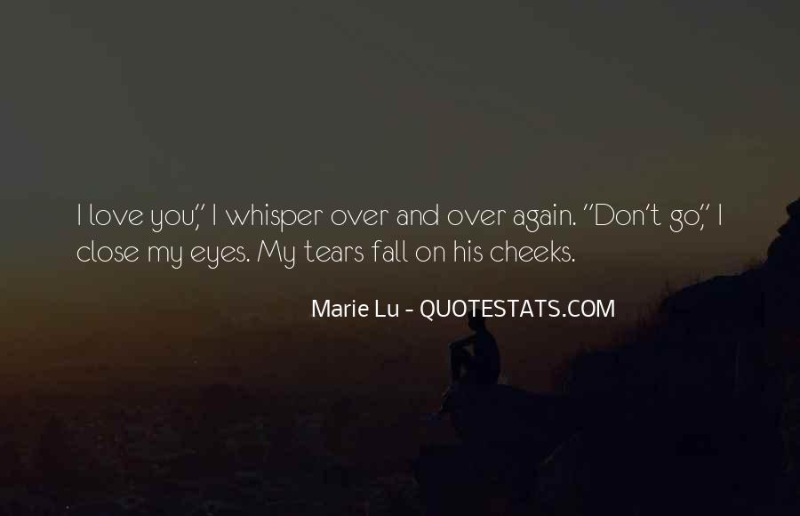 Quotes About The One You Love Dying #190584
