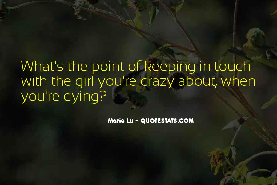 Quotes About The One You Love Dying #192959