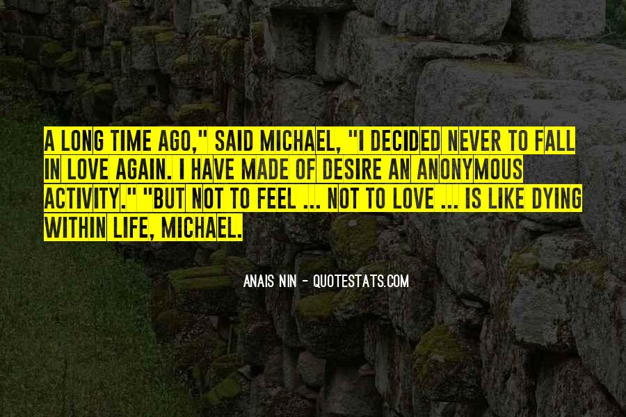 Quotes About The One You Love Dying #199941