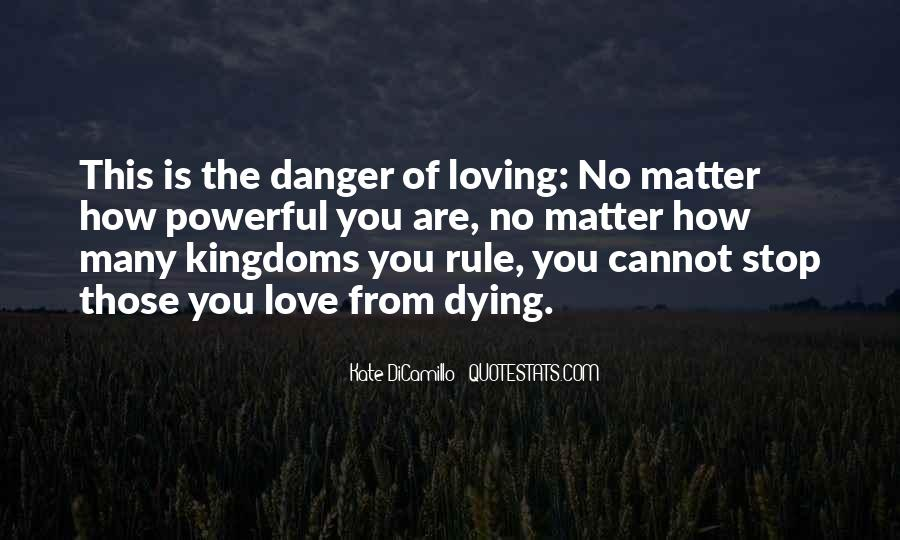 Quotes About The One You Love Dying #26800