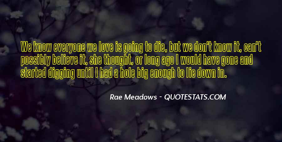 Quotes About The One You Love Dying #4663